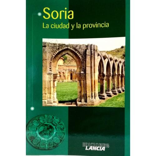Soria. La ciudad y la provincia.